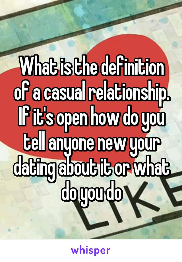 What does casual relationship mean