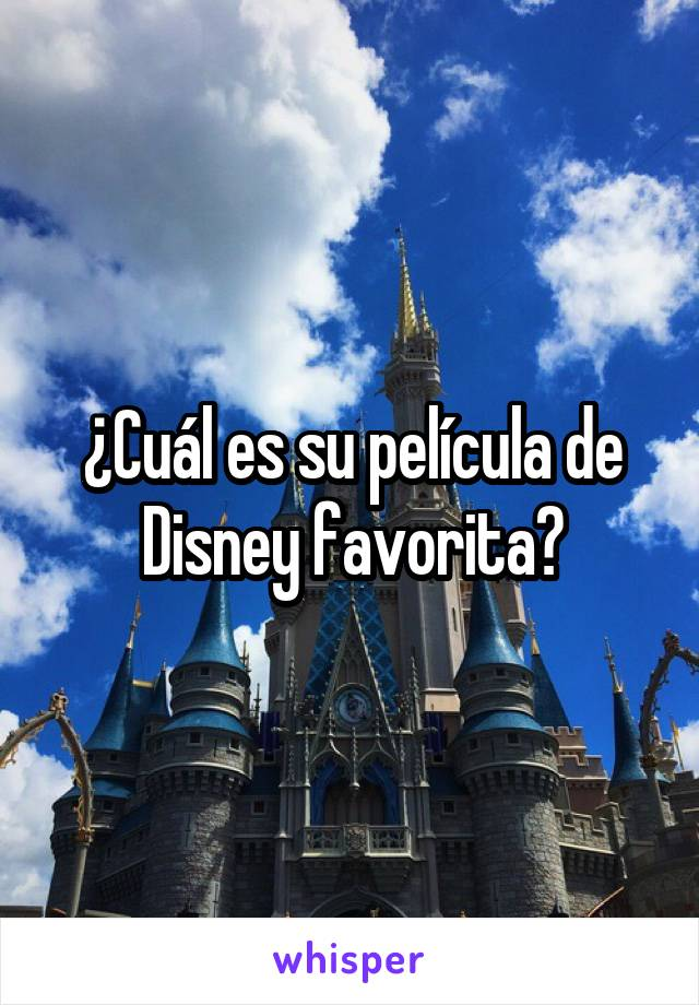¿Cuál es su película de Disney favorita?