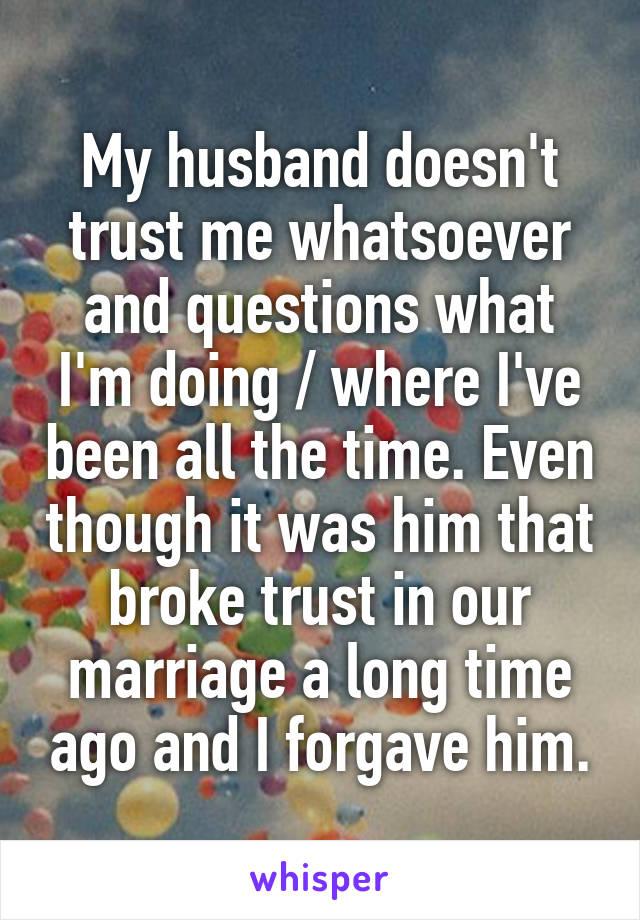 Trust t husband doesn wife Trust in