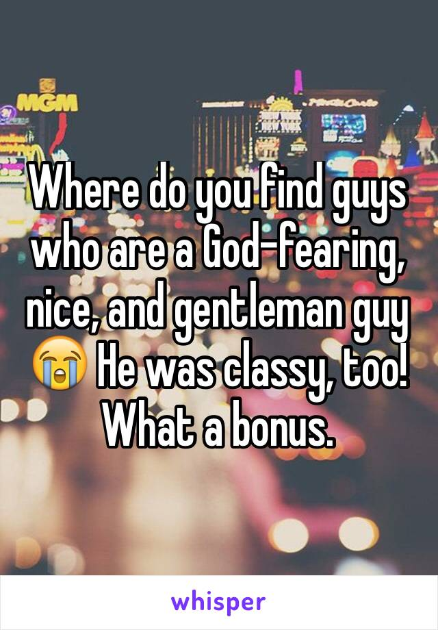 Where do you find guys who are a God-fearing, nice, and gentleman guy 😭 He was classy, too! What a bonus.