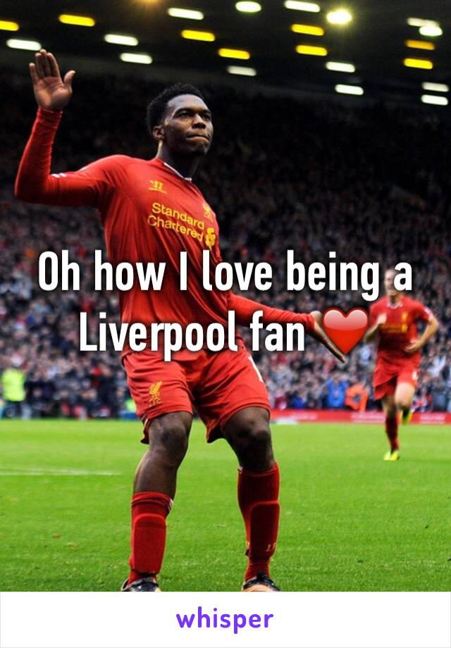 Oh how I love being a Liverpool fan ❤️