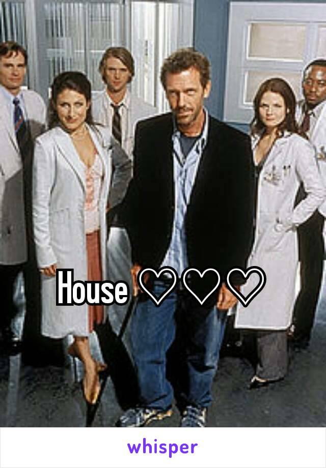 House ♡♡♡