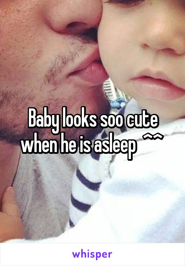 Baby looks soo cute when he is asleep  ^^