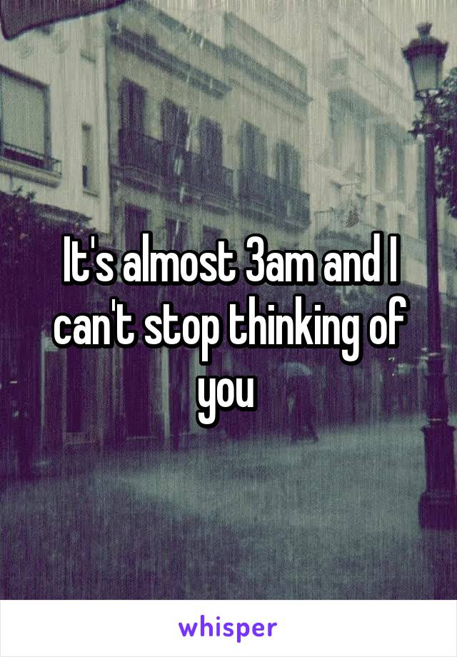 i cant stop thinking of you