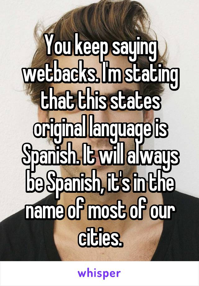 How do you say wet back in spanish