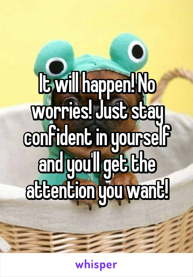 How to stay confident in yourself