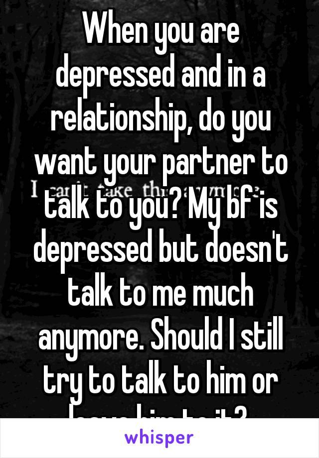 when your boyfriend is depressed
