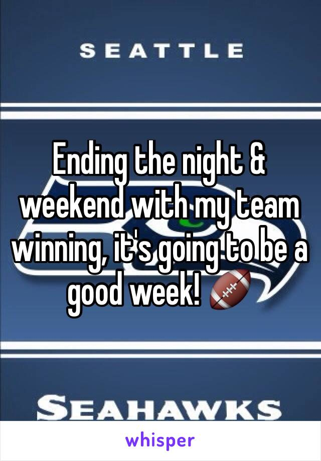 Ending the night & weekend with my team winning, it's going to be a good week! 🏈