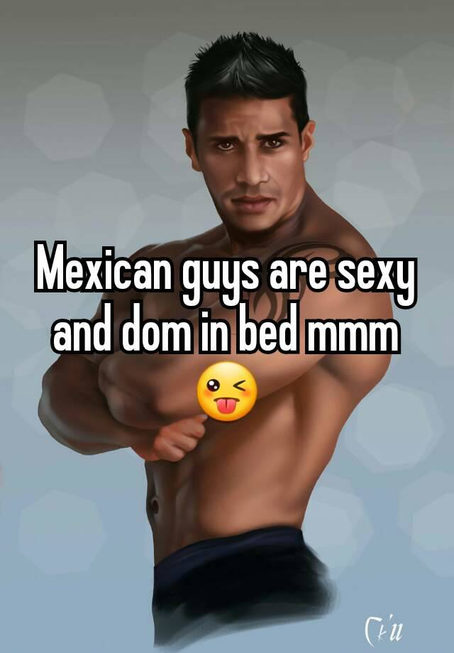 Sexy mexican guys