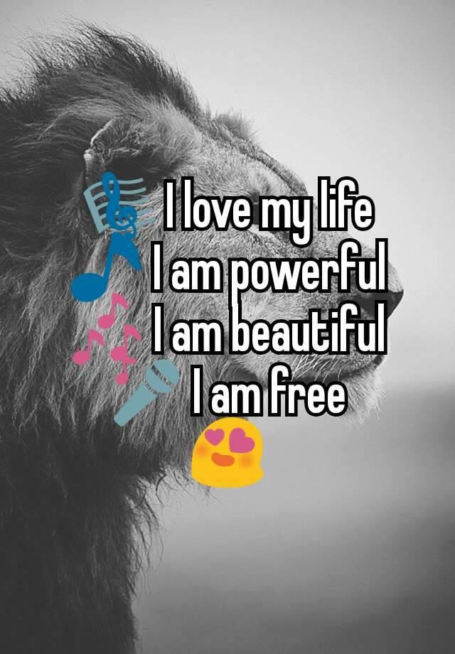 i am powerful i am beautiful i am free