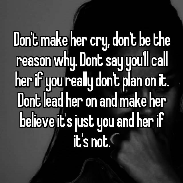Don t make her cry