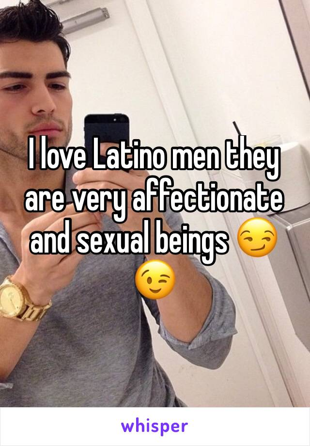 I love latino men