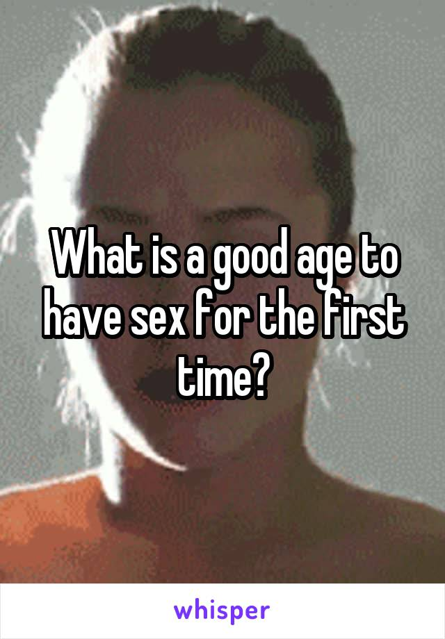 A good age to have sex