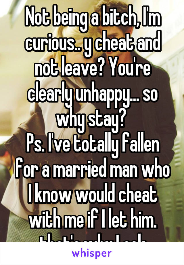 Why do married men cheat and stay married
