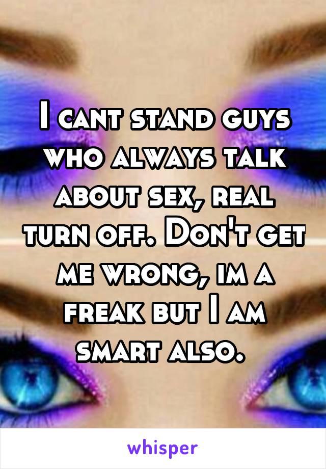 I am a sex freak