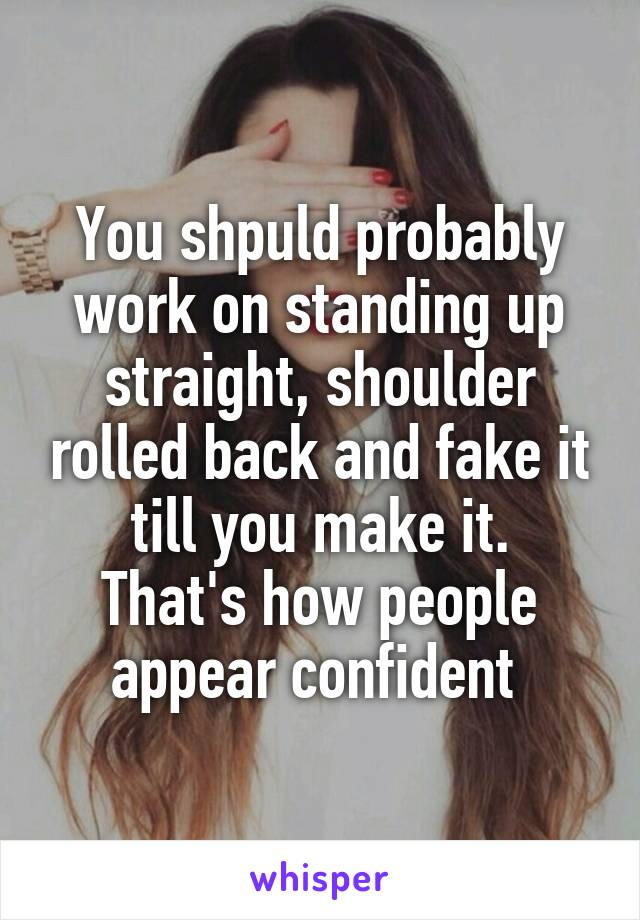 how to appear confident at work
