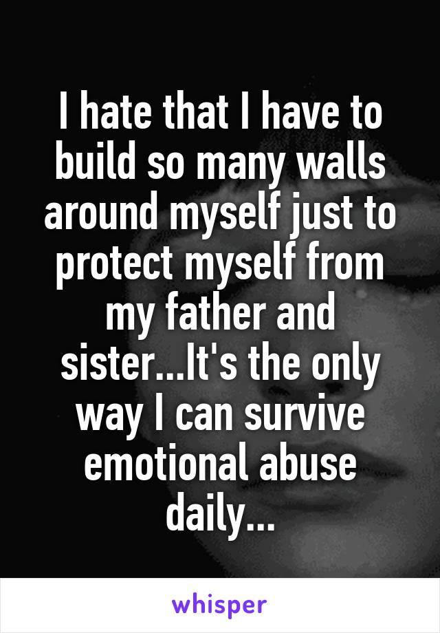 i build walls around myself