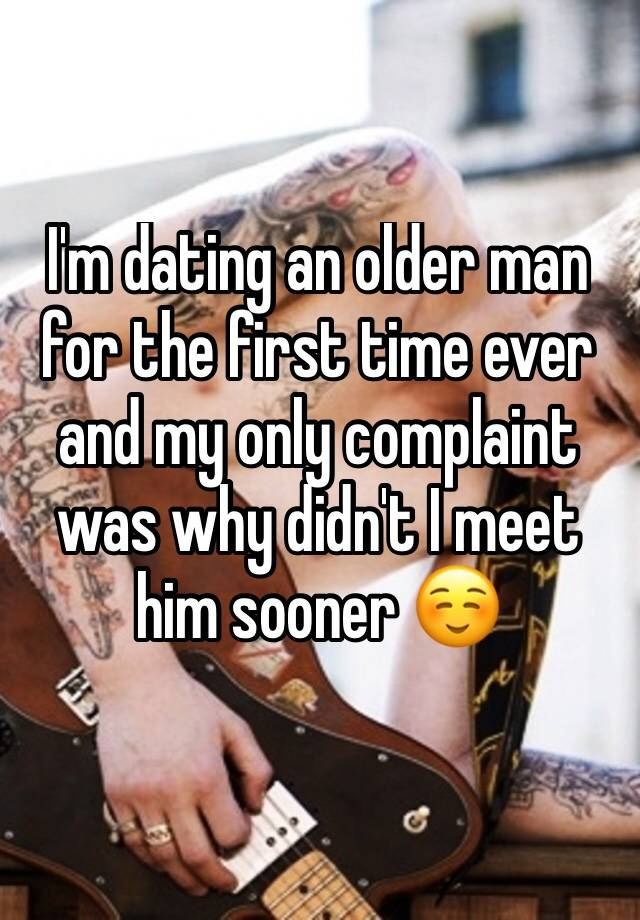 First time dating an older man