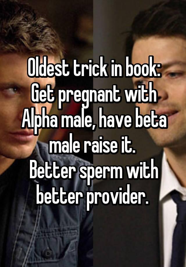 Alpha males sperm