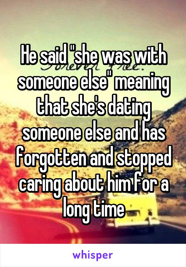 what is the meaning of dating someone