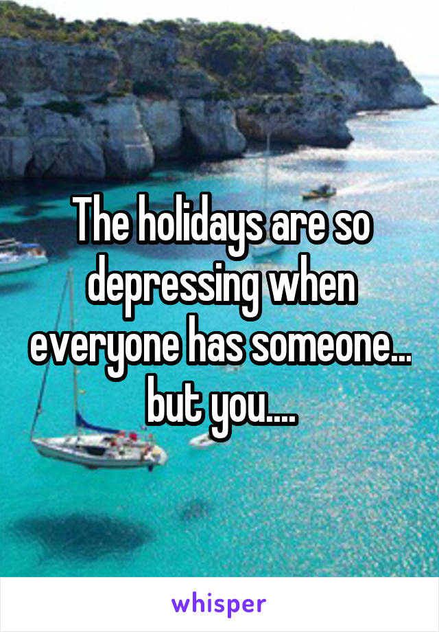 why are holidays so depressing