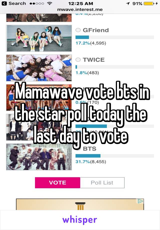 Mamawave vote bts in the star poll today the last day to vote