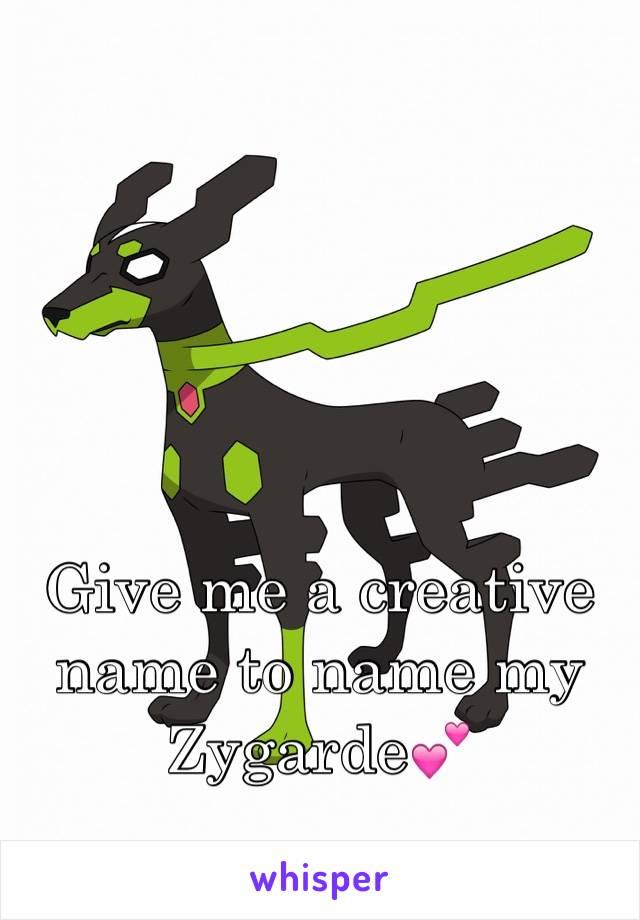Give me a creative name to name my Zygarde💕