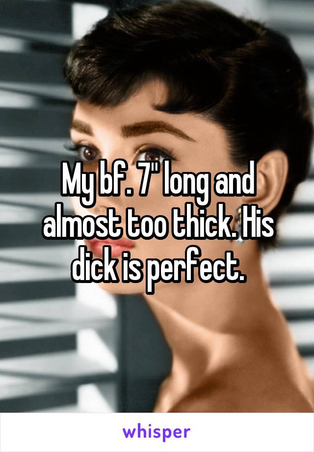 My dick is too long easier tell