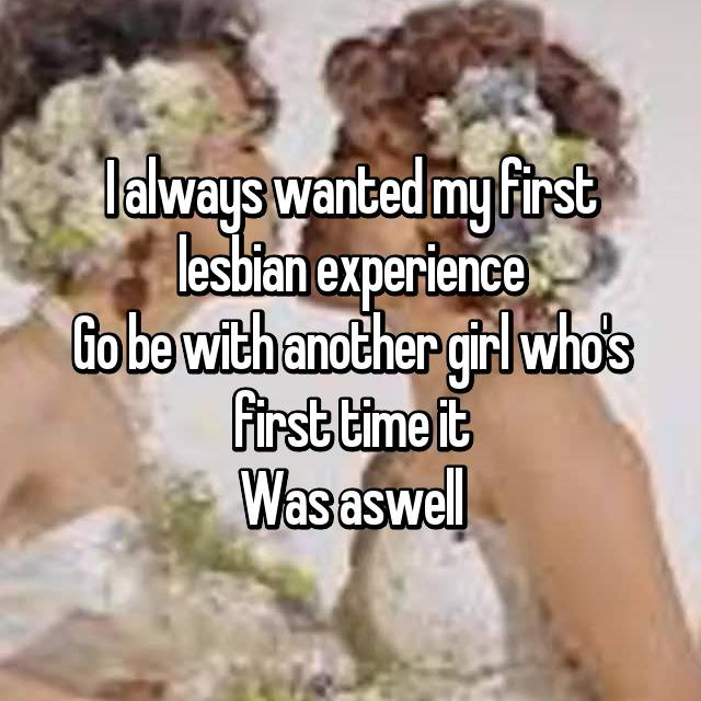 my first time lesbian experience