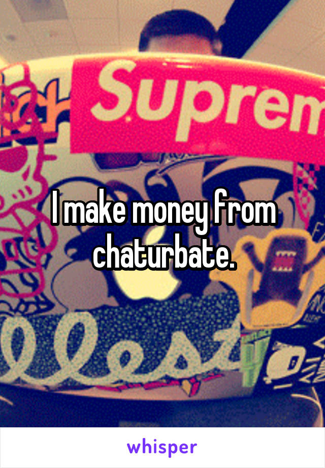Rather valuable how to earn money on chaturbate commit error