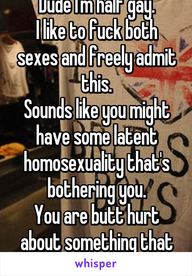 Latent homosexualality