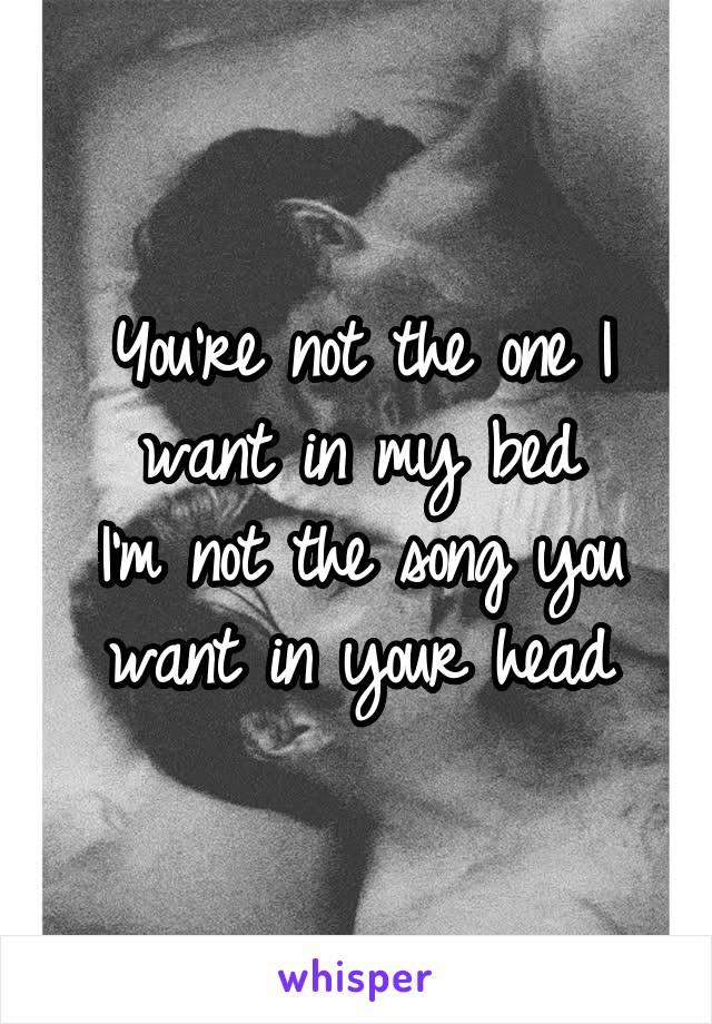 Bed My Song I In You Want