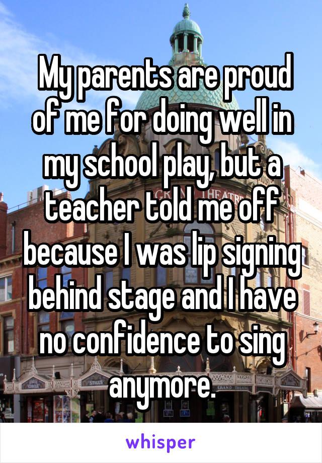 parents proud of me