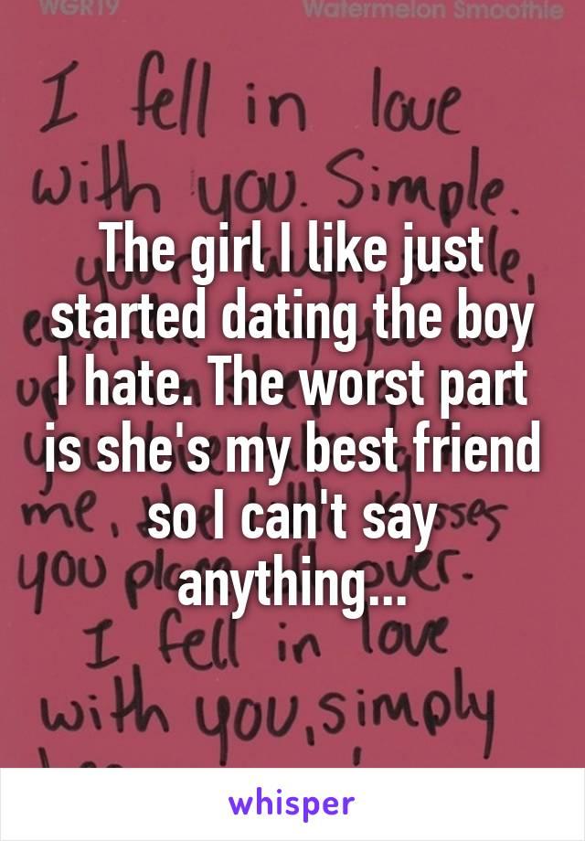 Girl i like is dating my best friend