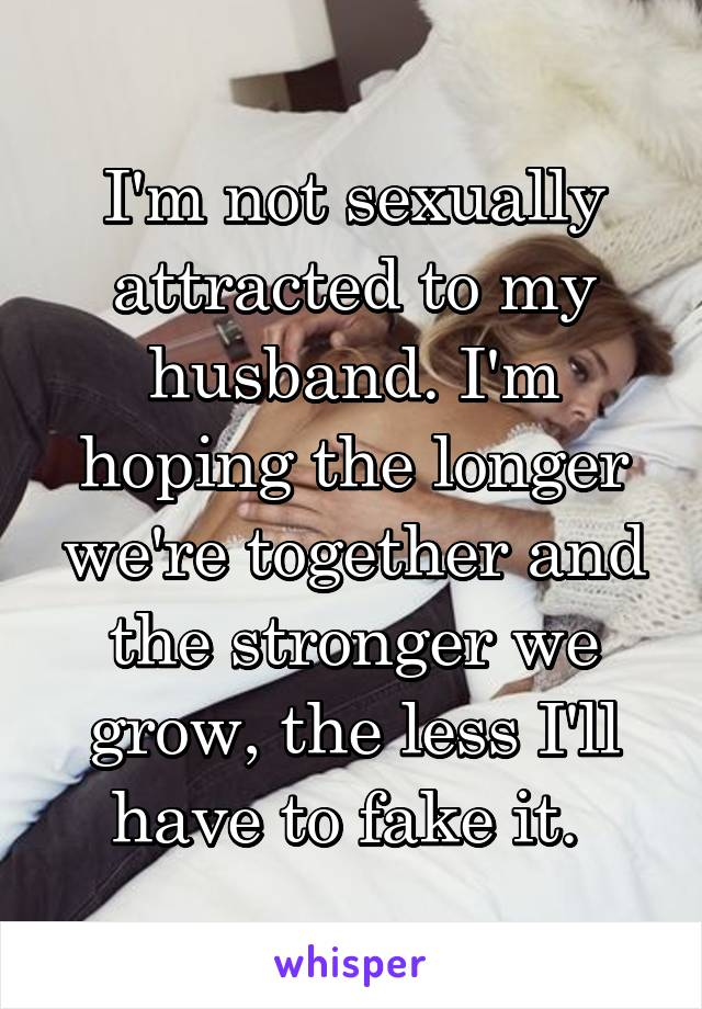 Not Sexually Attracted To Wife