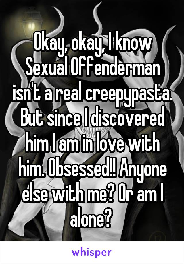 Sexual offenderman voice