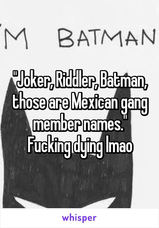 Mexican gang names