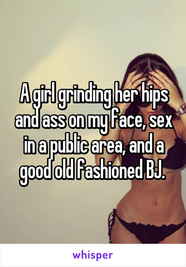 Grind on my sex
