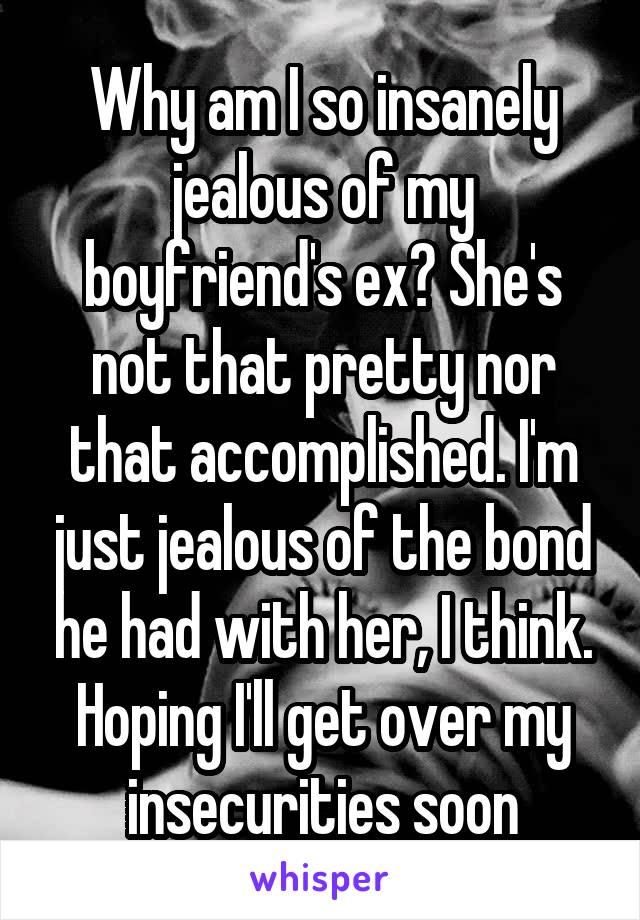 Why am ia jealous boyfriend