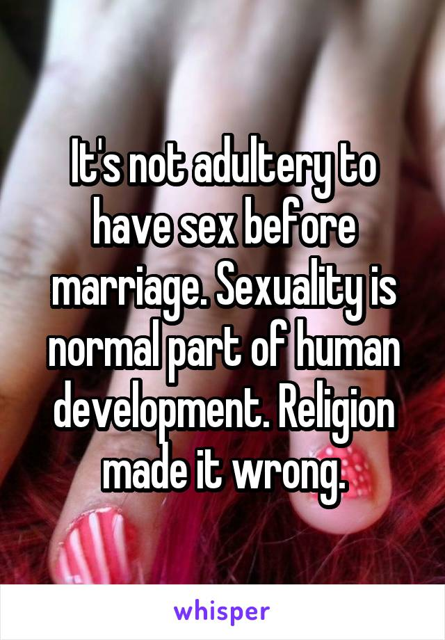 Is it wrong to have sex before marriage