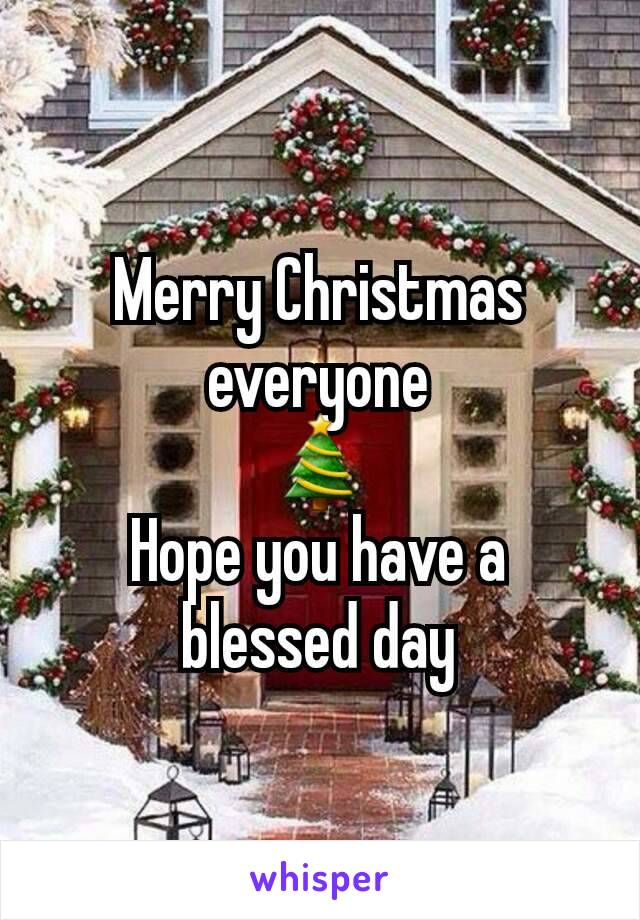 Merry Christmas everyone 🎄 Hope you have a blessed day