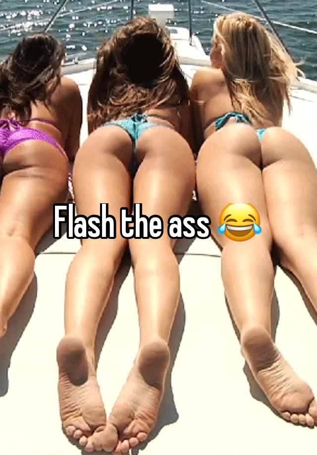 Flash that ass