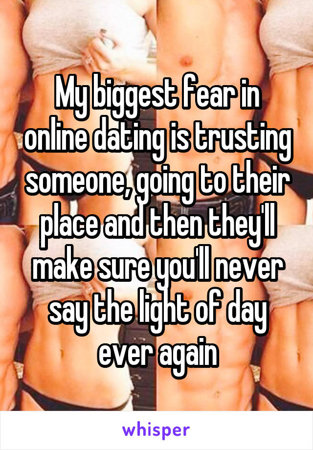 Fear of online dating