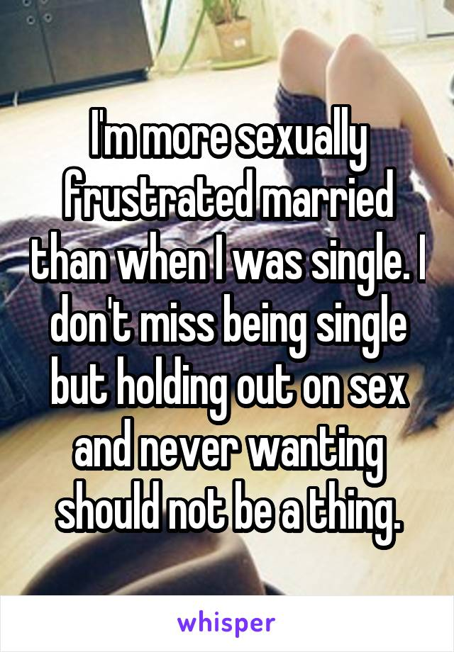 frustrated being single