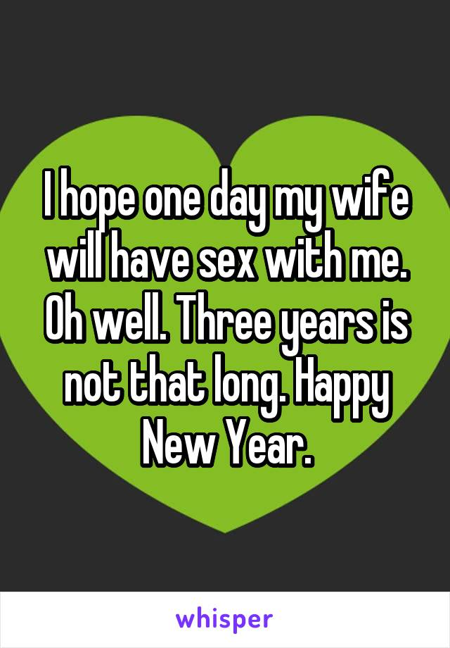 Have not sex why wife will