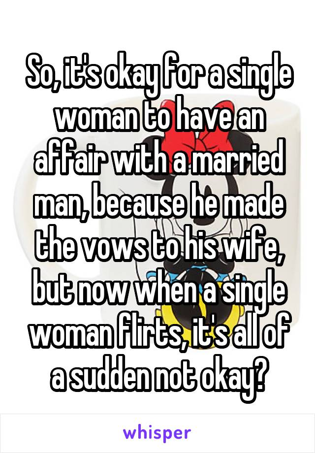 Why Single Woman Affair With Married Man
