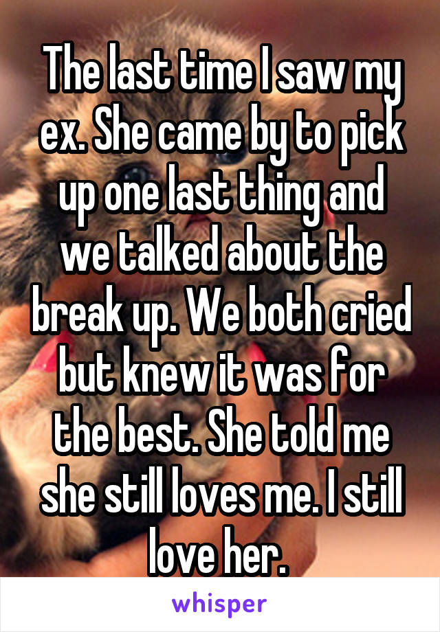 17 Heartbreaking Last Words From Exes
