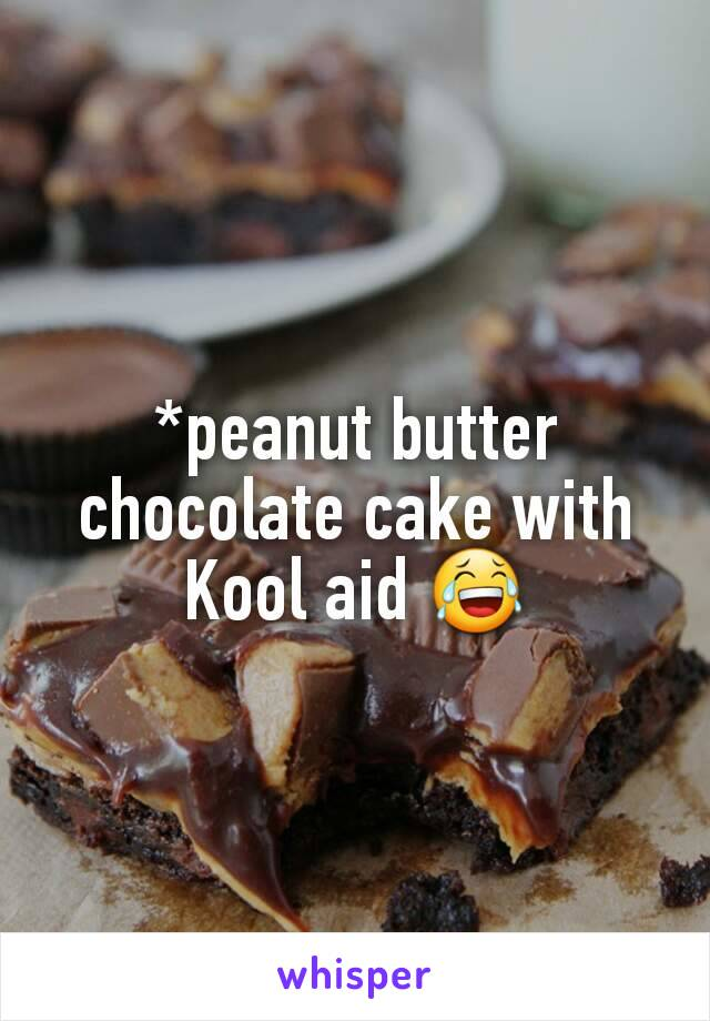 A Peanut Butter Chocolate Cake With Koolaid