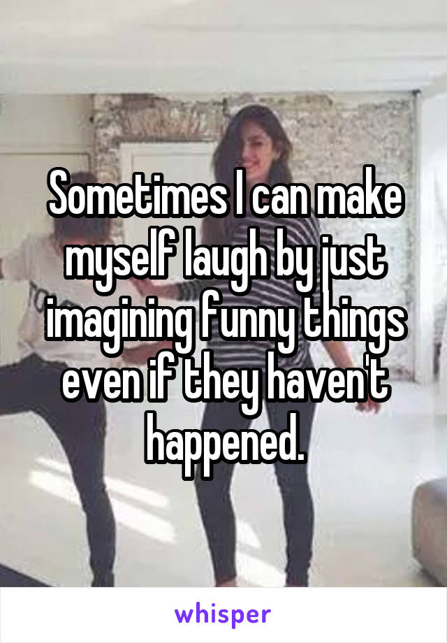 funny things to make a girl laugh