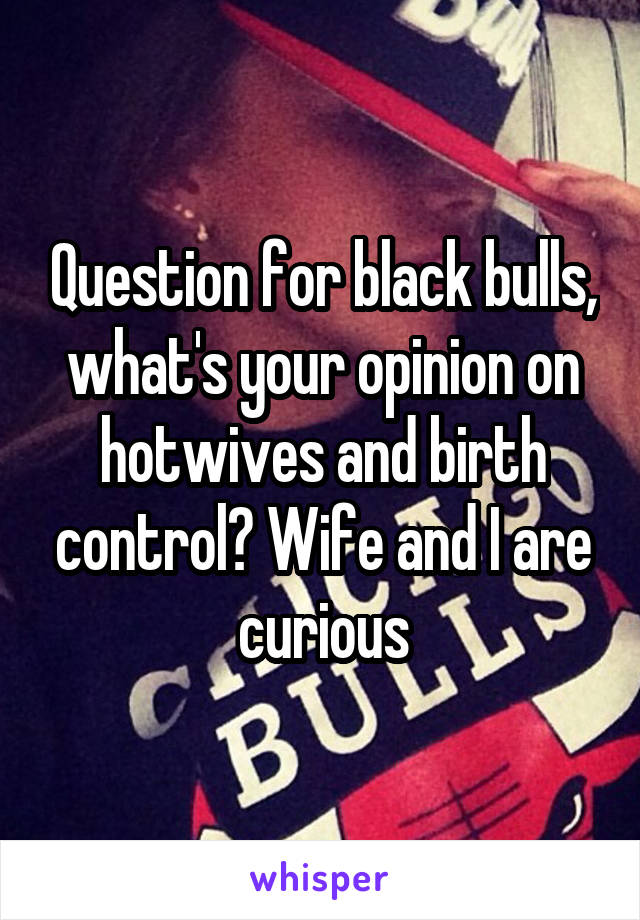 Hot Wives And Bulls
